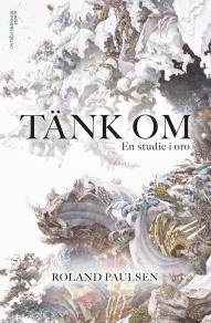 Cover for Tänk om : En studie i oro