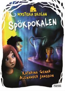 Cover for Mystiska skolan. Spökpokalen