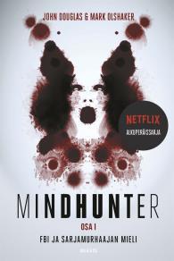 Cover for Mindhunter – FBI ja sarjamurhaajan mieli