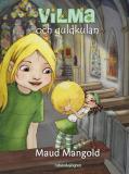 Cover for Vilma och guldkulan