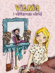 Cover for Vilma i vättarnas värld