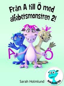 Cover for Från A till Ö med alfabetsmonstren 2!