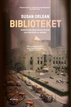 Cover for Biblioteket : berättelsen om en brand, en stad och kärleken till böcker