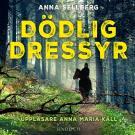Cover for Dödlig dressyr