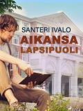 Cover for Aikansa lapsipuoli