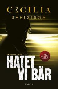 Cover for Hatet vi bär