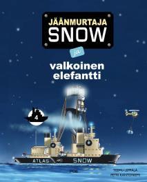 Cover for Jäänmurtaja Snow ja valkoinen elefantti