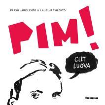 Cover for Pim! Olet luova