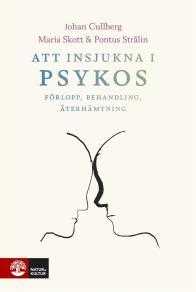 Cover for Att insjukna i psykos