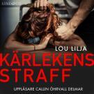 Cover for Kärlekens straff: En sann historia om kvinnomisshandel