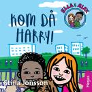 Cover for Ella & Alex 2: Kom då Harry