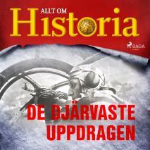 Cover for De djärvaste uppdragen