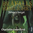Cover for Bråfalls hemlighet 2: Jätten i berget