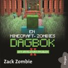Cover for En Minecraft-zombies dagbok 2: Ett jätte-stort problem