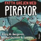 Cover for Fatta grejen med 2: Fatta grejen med pirayor