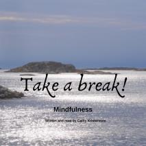 Cover for Mindfulness – Take a break!