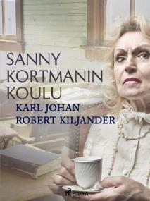 Cover for Sanny Kortmanin koulu
