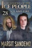 Cover for The Ice People 28 - Ice and Fire