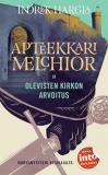 Cover for Apteekkari Melchior ja Olevisten Kirkon arvoitus