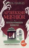 Cover for Apteekkari Melchior ja Rataskaivonkadun kummitus