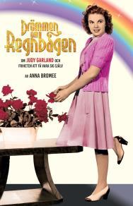 Cover for DRÖMMEN OM REGNBÅGEN – om Judy Garland och friheten att få vara sig själv