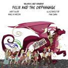Cover for Valerius and Evander – Felix and the Orphanage