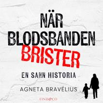 Cover for När blodsbanden brister: En sann historia