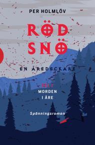 Cover for Röd snö: en Åredeckare
