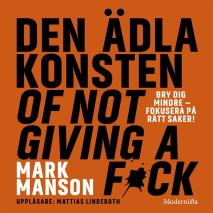 Cover for Den ädla konsten of not giving a f*ck