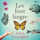 Cover for Lev livet längre