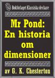 Cover for Mr Pond: En historia om dimensioner. Återutgivning av text från 1937