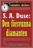 Cover for 5-minuters deckare. S. A. Duse: Den försvunna diamanten. Återutgivning av text från 1930