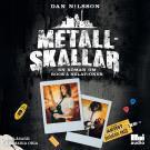 Cover for Metallskallar : en roman om rock & relationer