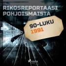 Cover for Rikosreportaasi Pohjoismaista 1991