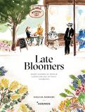 Cover for Late Bloomers