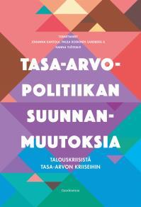 Cover for Tasa-arvopolitiikan suunnanmuutoksia