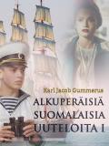 Cover for Alkuperäisiä suomalaisia uuteloita I
