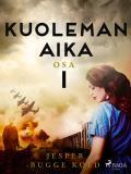Cover for Kuoleman aika: Osa 1