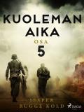 Cover for Kuoleman aika: Osa 5