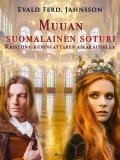 Cover for Muuan suomalainen soturi Kristiina-kuningattaren aikakaudella