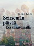 Cover for Seitsemän päivää keskusasemalla