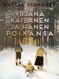 Cover for Yrjänä Kailanen ja hänen poikansa
