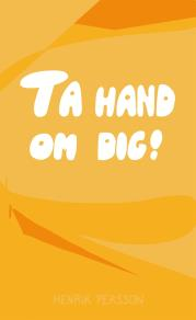 Cover for Ta hand om dig
