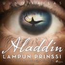 Cover for Aladdin, lampun prinssi. Tarina Pekka Housunkuluttajasta
