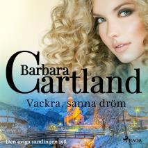 Cover for Vackra, sanna dröm