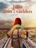 Cover for Julia mitt i världen
