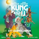 Cover for Kung Pow. Ett levande vapen
