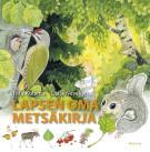 Cover for Lapsen oma metsäkirja