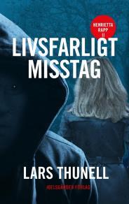 Cover for Livsfarligt misstag