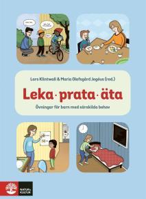 Cover for Leka, prata, äta : övningar för att hjälpa barn med särskilda behov